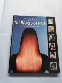 The World of Hair : A Scientific Companion Hairdressing Training Board/Macmillan (时尚)英文原版书