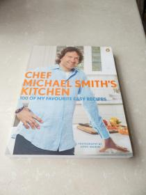 Chef Michael Smiths Kitchen: 100 of My Favourite Easy Recipes