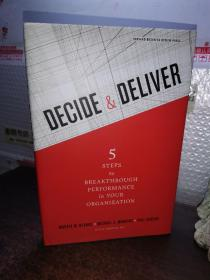 Decide and Deliver: Five Steps to Breakthrough Performance in Your Organization  决策和传达