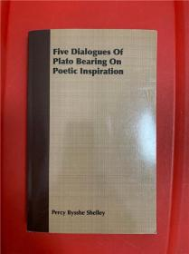 Five Dialogues of Plato Bearing on Poetic Inspiration (柏拉图论诗对话录五种)