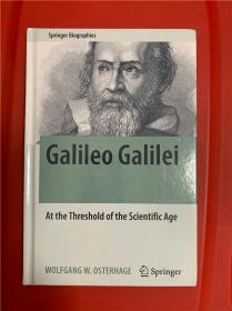 Galileo Galilei: At the Threshold of the Scientific Age (伽利略传:迎接科学时代)