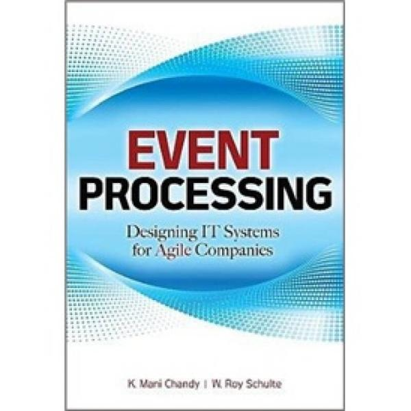 EVENT PROCESSING: DESIGNING IT SYSTEMS 4