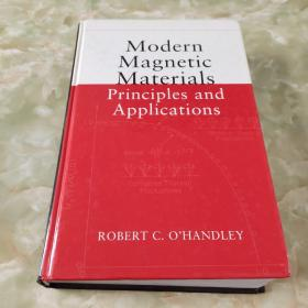 Modern Magnetic Materials:Principles and Applications