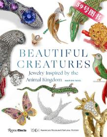 美丽的生物珠宝 Beautiful Creatures: Jewelry Inspired