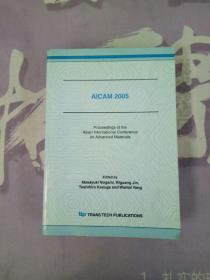 Aicam 2005 :Proceedings of the Asian international Conference on Advanced Materials