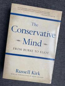 现货 The Conservative Mind: From Burke to Eliot