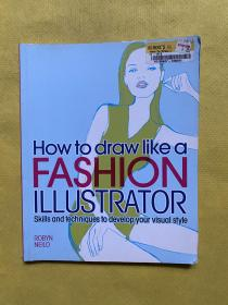 HOW TO DRAW LIKE A FASHION ILLUSTRATOR(如何像时装插画家一样画画)
