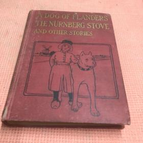 英文原版 A DOG OF FLANDERS THE NURNBERG STOVE AND OTHER STORIES
