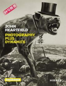 John Heartfield: Photography plus Dynamite/约翰·哈特菲尔德
