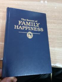 THE SECRET OF FAMILY HAPPINESS