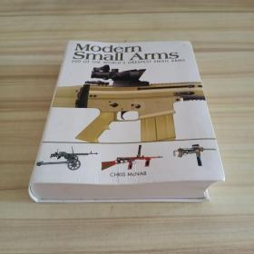 Modern Small Arms: 300 of the Worlds Greatest Small Arms
