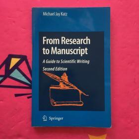 From Research to Manuscript: A Guide to Scientific Writing 英文原版