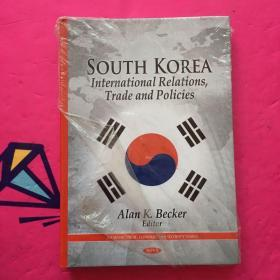 South Korea: International Relations Trade And Policies (asian Political Economic And Security Iss