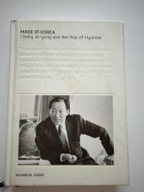 MADE IN KOREA-Chung Ju Yung and the Rise of Hyundai