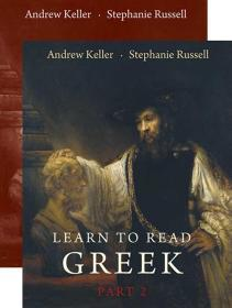 Learn to Read Greek Part 2 (Textbook and Workbook Set)  Andrew Keller  英文原版 学习阅读希腊语