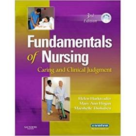 Fundamentals of Nursing: Caring and Clinical Judgment图书进