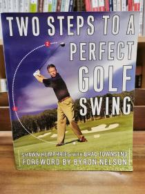 Two Steps to a Perfect Golf Swing (高尔夫) 英文原版书