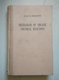 MECHANISM OF ORGANIC CHEMICAL REACTIONS