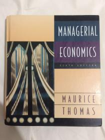 Managerial Economics (Sixth Edition) 孔网孤本 内有少量勾涂、字迹
