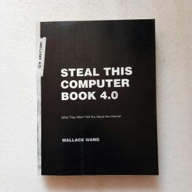Steal This Computer Book 4.0: What They Wont Tell You About The Internet(带光盘)