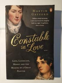 Constable In Love Love: Landscape, Money and the Making of a Great Painter
