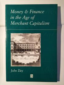 Money and Finance in the Age of Merchant Capitalism