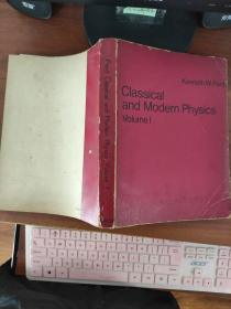 CLASSICAL AND MODERN PHYSICS VOLUME 1