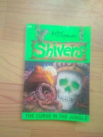 Shivers:The Curse In The Jungle