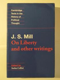 J. S. Mill: On Liberty and Other Writings(Cambridge Texts in the History of Political Thought)
