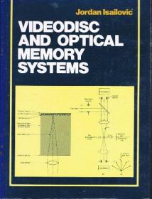 Videodisc and Optical Memory Systems-光盘和光盘存储系统