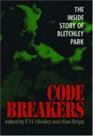 Codebreakers: The Inside Story of Bletchley Park-破译者:布莱奇公园的内幕