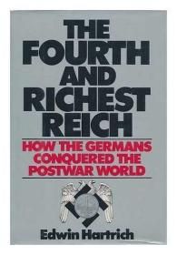 The Fourth and richest Reich-第四帝国也是最富有的帝国