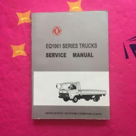 EQ1061 SERIES TRUCKS  SERVICE MANUAL