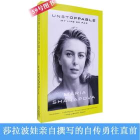 英文原版勇往直前莎拉波娃自传Unstoppable My Life So Far Maria Sharapova