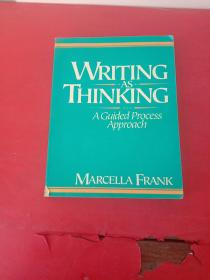 WRITING AS THINKING A Guided Process Approach 【详情如图】