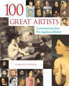 100 Great Artists: A Visual Journey from Fra Angelico to Andy Warhol-100位伟大的艺术家:从弗拉·安吉利科到安迪·沃霍尔的视觉之旅