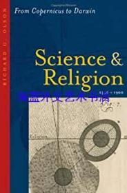 Science & Religion 1450—1900:From Copernicus to Darwin