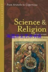 Science and Religion, 400 B.C. to A.D. 1550: From Aristotle to Copernicus