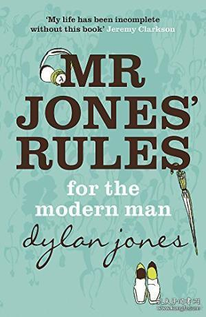 Mr.jones' Rules For The Modern Man
