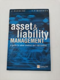 Asset & Liability Management: A Guide to Value Creation and Risk Control