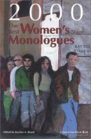 The Best Women's Stage Monologues Of 2000