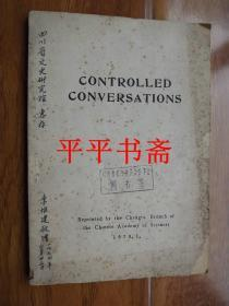 CONTROLLED CONVERSATIONS《受控对话》32开