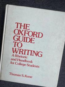 现货 Oxford Guide to Writing: A Rhetoric and Handbook for College Students