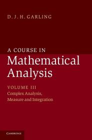 预订 A Course in Mathematical Analysis: Volume 3 英文原版 数学分析课程 数学分析 加林 (Garling D.J.H.)