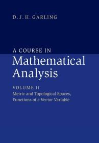 预订 A Course in Mathematical Analysis: Volume 2 英文原版  数学分析课程 数学分析  加林 (Garling D.J.H.)