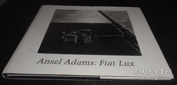 2手英文 Ansel Adams: Fiat Lux The Premier Exhibition of Photographs of the University of California 安塞尔·亚当斯 sed80