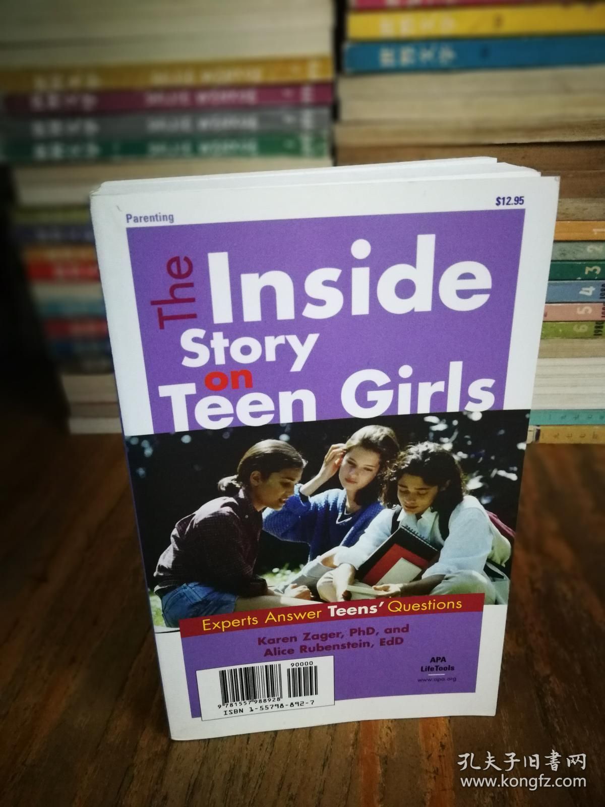 The Inside Story on Teen Girls: Experts Answer Parents' Questions (Apa Lifetools)