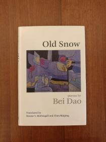 Old Snow: Poetry (布面精装)