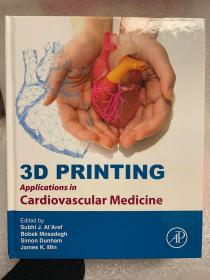 预订 3D Printing Applications in Cardiovascular Medicine 英文原版  心血管3D打印技术