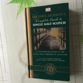 Michael Jacksons Complete Guide To Single Malt Scotch